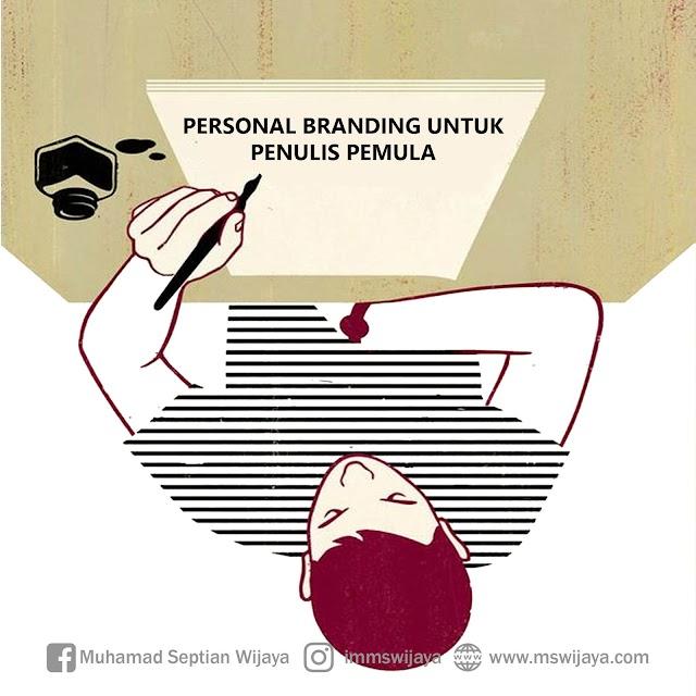 Personal Branding Untuk Penulis Pemula