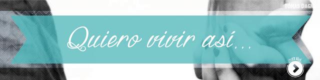 http://www.hechosdesuenos.com/2016/06/quiero-vivir-asi.html