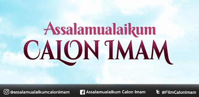 Film Assalamualaikum Calon Imam