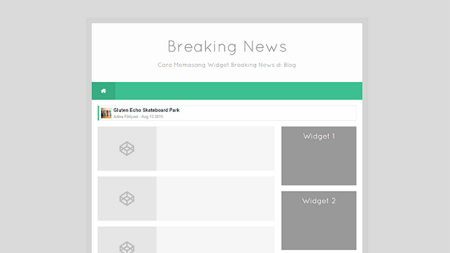 Cara Memasang Widget Headline Breaking News Di Blog