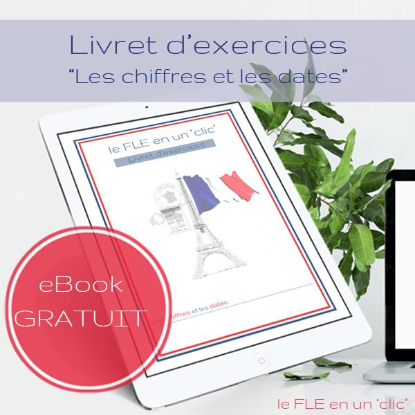 Les chiffres, la date et les nombres ordinaux en français, exercices