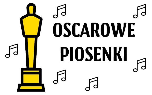 Piosenki nominowane do Oscara 2017 w kategorii najlepsza piosenka