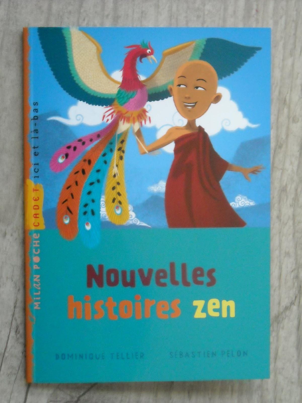 Petites histoires zen - Dominique Tellier