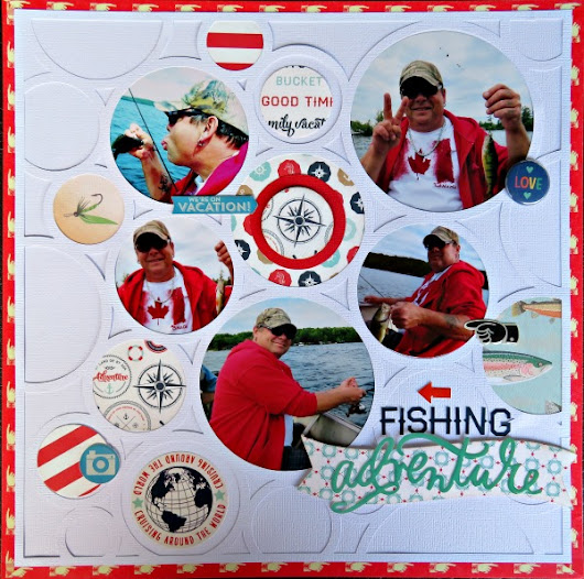 Fishing Adventure - Lasting Memories Layout Challenges DT Reveal