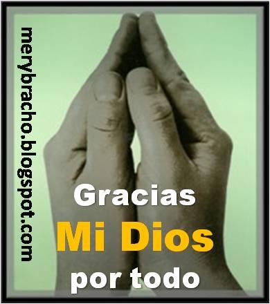 Gracias a Dios por todo lo que nos da cada día en la vida.Oración de Gratitud, Cumple las promesas, Palabras de agradecimiento a Dios, Gracias Señor por la familia, Oraciones cristianas en poema.