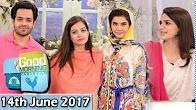good morning pakistan, gmp, Good Morning Pakistan 14th June 2017,Good Morning Pakistan 14th June, Good Morning Pakistan 14 June