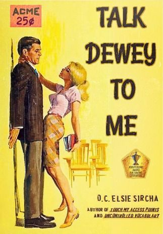Mock trash novels. Talk Dewey to Me. marchmatron.com