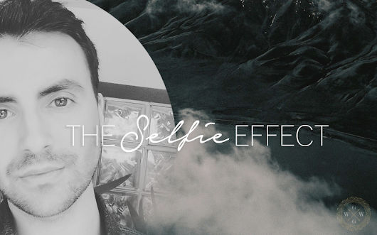 The Selfie Effect