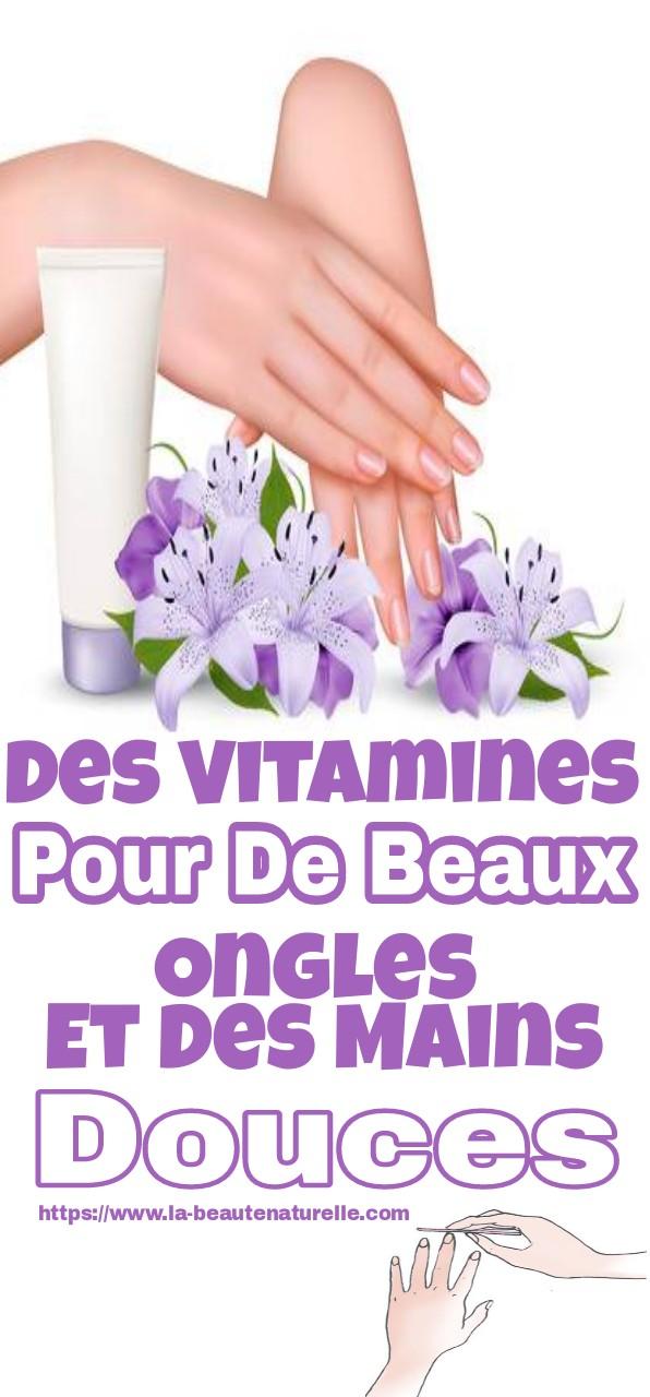 Des vitamines pour de beaux ongles et des mains douces