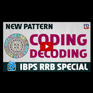 Coding Decoding New Pattern | Reasoning | IBPS RRB Special 2017
