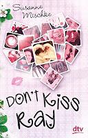 https://www.amazon.de/Dont-Kiss-Ray-Susanne-Mischke/dp/3423740264