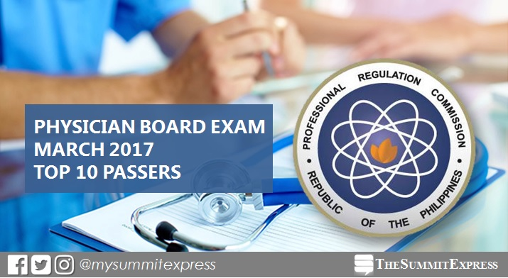 Top 10 Passers: March 2017 Physician board exam Topnotchers