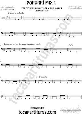 Popurrí Mix Partitura de Tuba Elicón (o Bajo Metal) Chocolate Molinillo, Con un Pie y El Trenecito Infantil Partituras Mix 1 Sheet Music for Tuba Music Scores