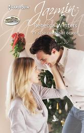 Rebecca Winters - ¿Y Si Se Cumple el Deseo?