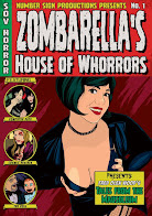 ZOMBARELLA'S HOUSE OF WHORRORS DVD Coming Soon!!!