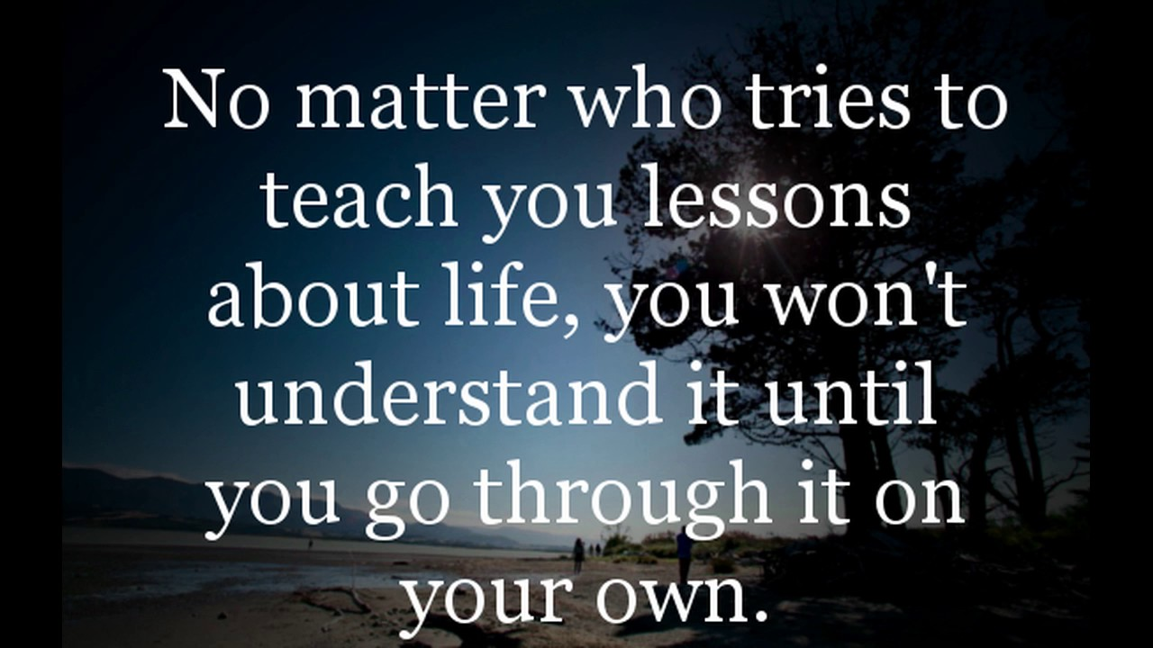 Quotes About Life Lessons And Moving On Withoutvowelswithowls