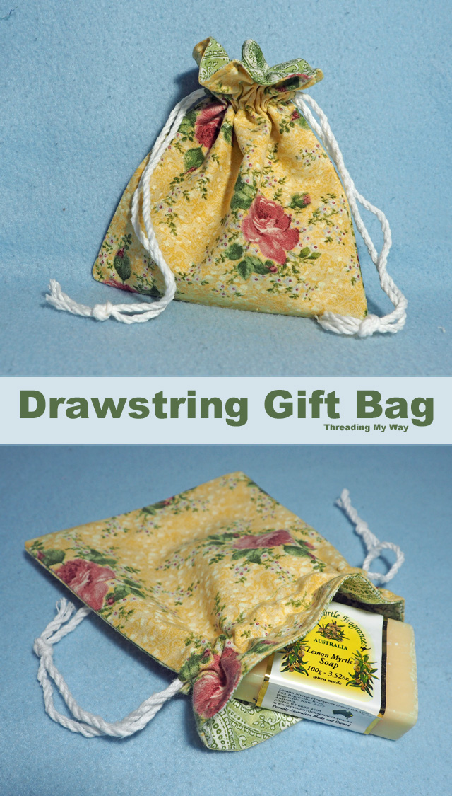 Make a drawstring bag to use instead of wrapping paper. Great way to give a present. Threading My Way