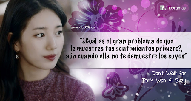 Dont Wait For Park Won ft Suzy frases kpop