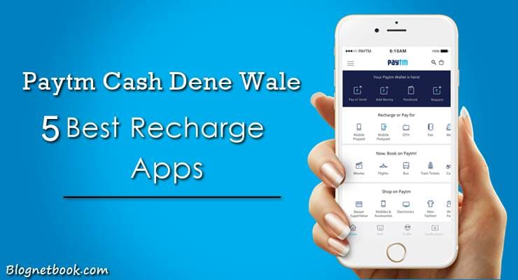 paytm cash dene wale 5 best recharge apps