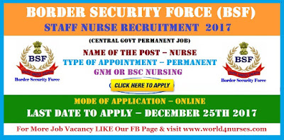Border Security Force (BSF) Staff Nurse  Recruitment 2017 (central govt permanent job)