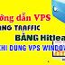 Hướng dẫn tăng Traffic cho website, video bằng Hitleap sử dụng trên VPS