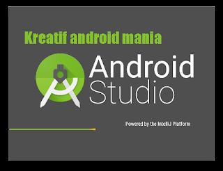 Berkreasi Membuat Aplikasi dgn Android Studio & Peluangnya