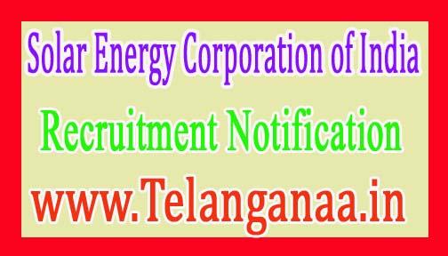 Solar Energy Corporation of IndiaSECI Recruitment Notification 2017