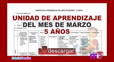 UNIDAD DE APRENDIZAJE MARZO 5 AÑOS INICIAL