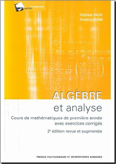 Livre : Analyse et algèbre - Cours de mathématiques de deuxième année avec exercices corrigés