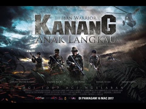 Kanang Anak Langkau The Iban Warrior (2017)