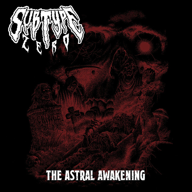 "Subtype Zero - ""The Astral Awakening"""