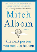 Holiday Reading List - The Next Person You Meet in Heaven Mitch Albom