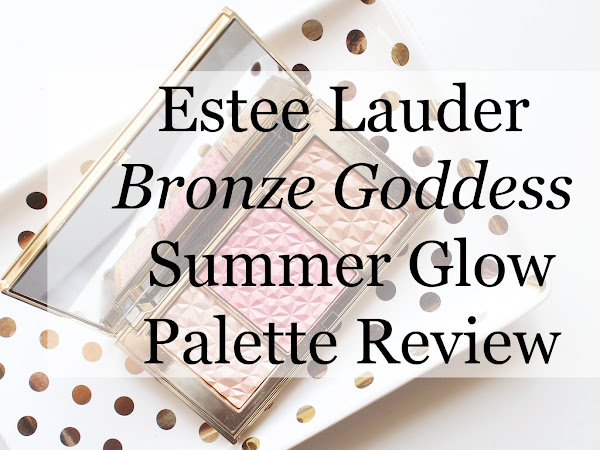 Estee Lauder Bronze Goddess Summer Glow Palette REVIEW