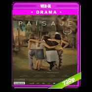 Paisaje (2018) WEB-DL 720p Latino