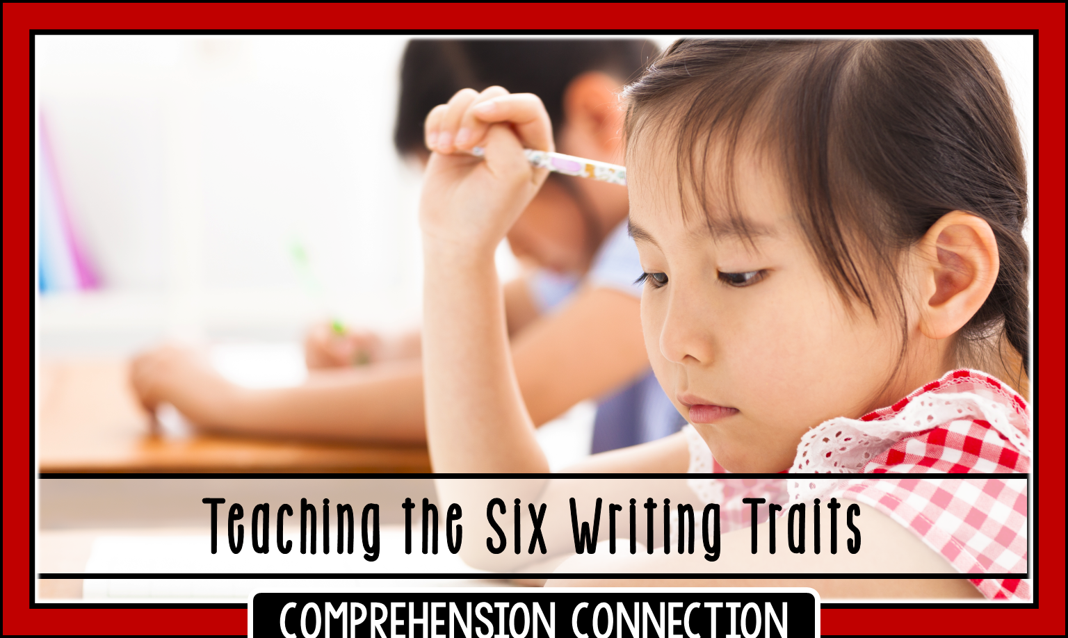 Six Writing Traits For The Primary Grades