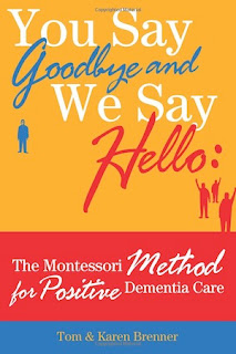The Montessori Method for Positive Dementia Care