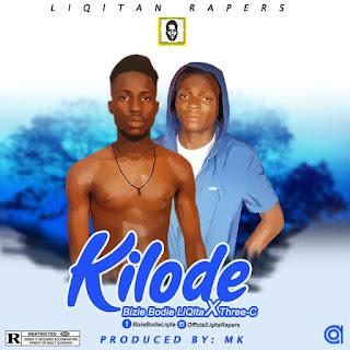 Music: Bizie Bodie Liqita X Three C  - Kilode