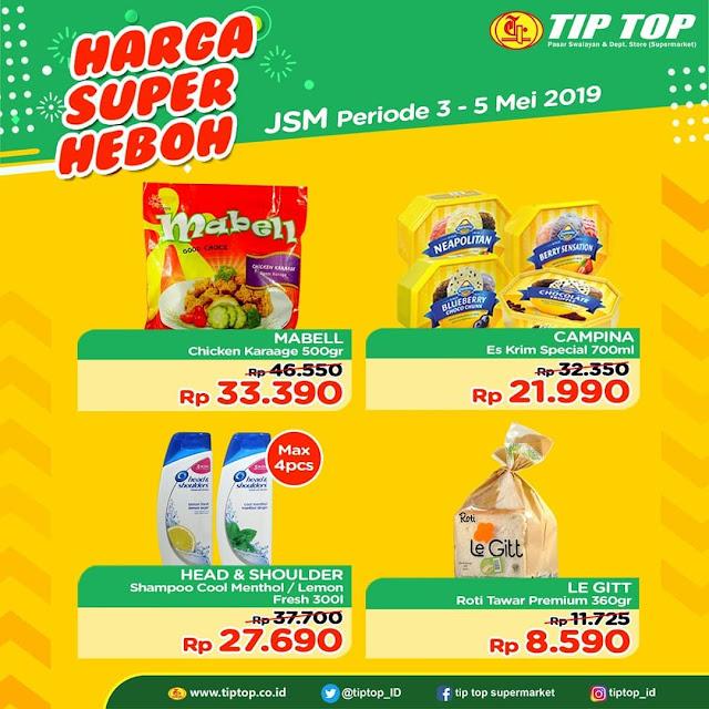 #TipTop - #Promo #Katalog Harga Super Heboh Periode 03 - 05 Mei 2019