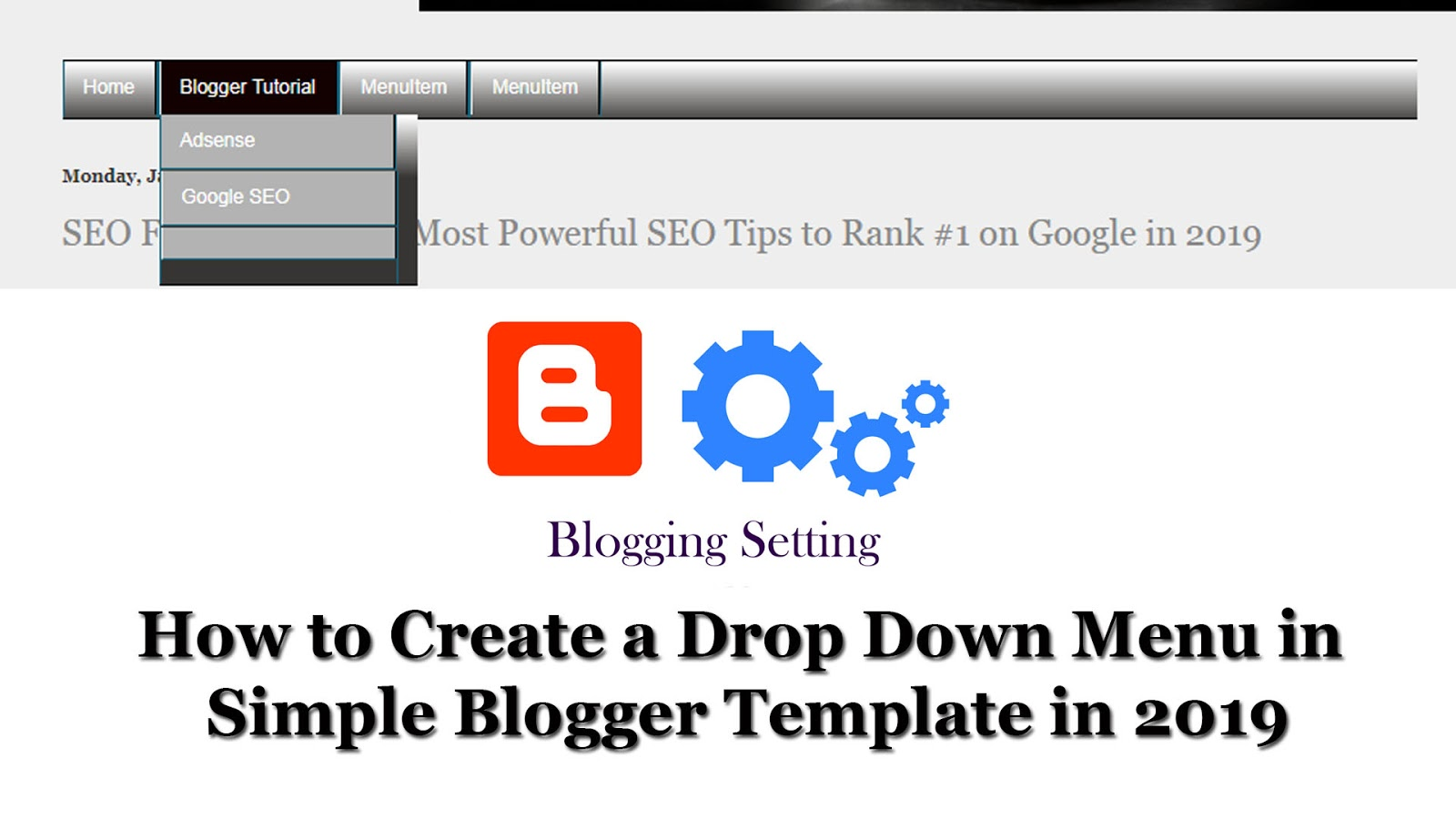 How To Create A Drop Down Menu In Simple Blogger Template In 2019