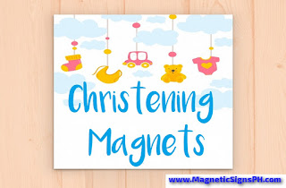 Christening Magnets