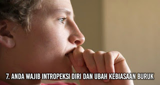 Anda wajib Intropeksi diri dan ubah kebiasaan buruk Agar Wanita Pujaan Jatuh Hati Pada Anda