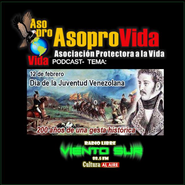 ASOPROVIDA PODCAST : DÍA DE LA JUVENTUD VENEZOLANA