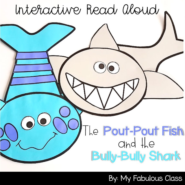 My Fabulous Class: Pout-Pout Fish and The Bully-Bully Shark