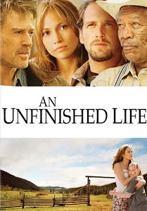 An Unfinished Life Poster