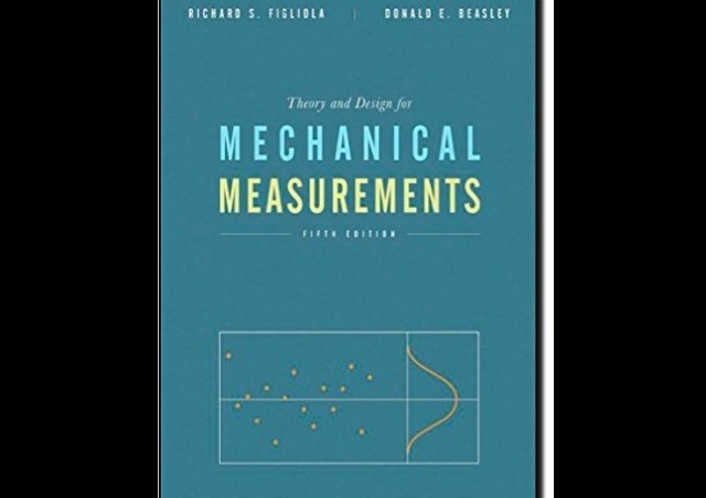 Theory and Design for Mechanical Measurements 5th Edition