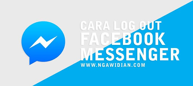 Cara Logout Facebook Messenger Android