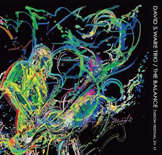 "David S Ware Trio: ""The Balance (Vision Festival Xv +)"" / stereojazz"