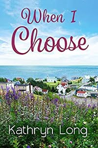 When I Choose - book promotion by Kathryn Long