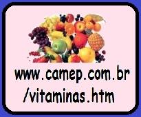 http://www.camep.com.br/vitaminas.htm