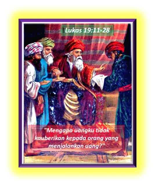 LUKAS 19:11-28